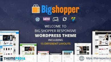 BigShopper – Multipurpose WooCommerce Theme [Updated Version]