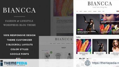 Biancca – Fashion & Lifestyle WordPress Blog Theme [Free download]