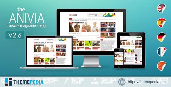 Anivia – News, Magazine, Blog Wordpress Templates [Latest Version]
