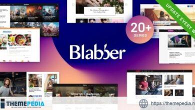Blabber – All-in-One Elementor Blog & News Magazine WordPress Theme + RTL [Updated Version]