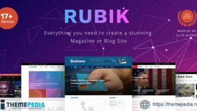 Rubik – A Perfect Theme for Blog Magazine Website [Latest Version]
