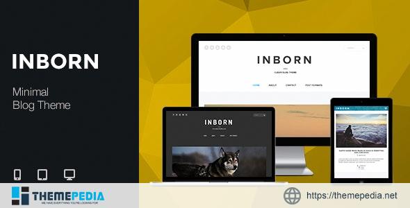 Inborn – Minimal & Clean Blog Theme [Updated Version]