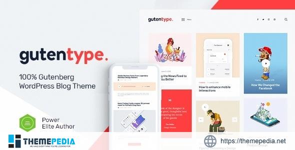 Gutentype – 100% Gutenberg WordPress Theme for Modern Blog + Elementor [Free download]