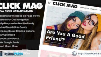 Click Mag – Viral WordPress News Magazine-Blog Theme [Free download]