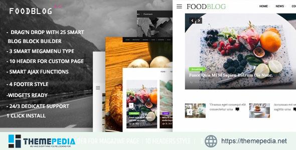 FoodBlog – Personal Blog and Magazine WordPress Theme [Updated Version]