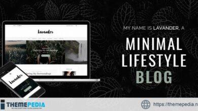 Lavander – A Lifestyle Responsive WordPress Blog Theme [Updated Version]