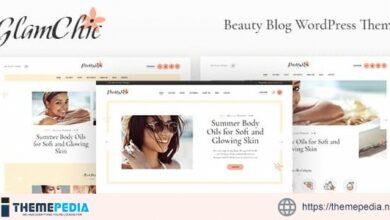 GlamChic – Beauty Blog & Online Magazine WordPress Theme [Updated Version]