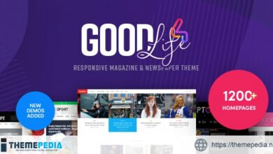 GoodLife – Magazine & Newspaper WordPress Theme [Free download]