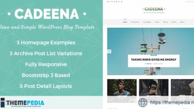 Cadeena – Simple and Clean WordPress Blogging Theme [Free download]