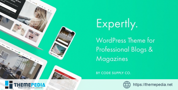 Expertly – WordPress Blog & Magazine Theme for Professionals [nulled]