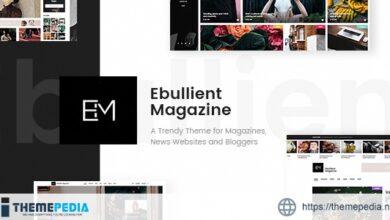 Ebullient – Magazine & News Theme [nulled]