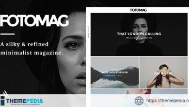 Fotomag – A Silky Minimalist Blogging Magazine WordPress Theme For Visual Storytelling [Free download]