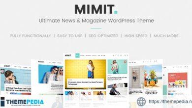 Mimit – Ultimate News & Magazine WordPress Theme [Updated Version]