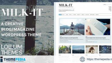 Milk-It – Creative WordPress blog-magazine theme [Free download]