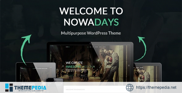 NowaDays – Multipurpose WordPress Theme [Free download]
