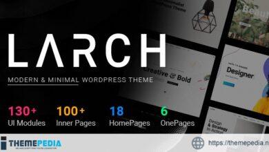 Larch – Responsive Minimal Multipurpose WordPress Theme [nulled]