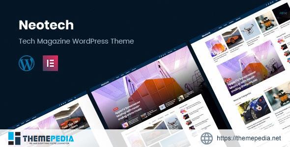 Neotech – Magazine Elementor WordPress Theme [Free download]