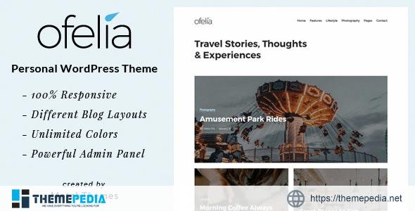 Ofelia – Travel Personal WordPress Blog Theme [Updated Version]