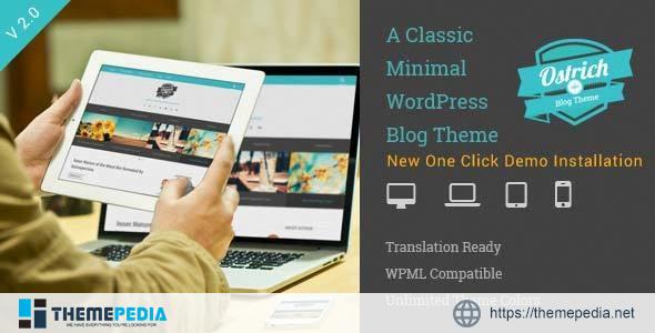 Ostrich – A Classic Minimal WordPress Blog Theme [Free download]