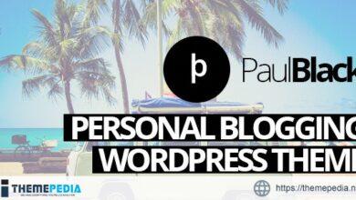 PaulBlack – Personal Blog WordPress Theme [Free download]