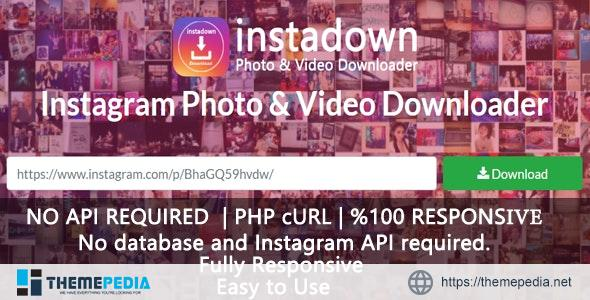 InstaDown – Instagram Photo & Video Downloader – [100% Nulled Script]
