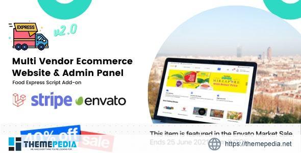 Multi-Vendor E-commerce Website & Admin Panel For Food-Express – [100% Nulled Script]