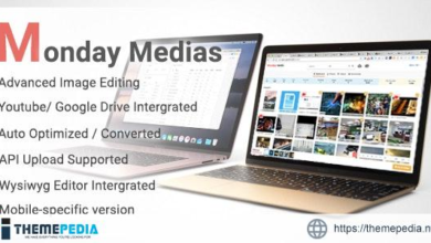 MondayMedias – Management files and Integration for CMS – [Free Download]