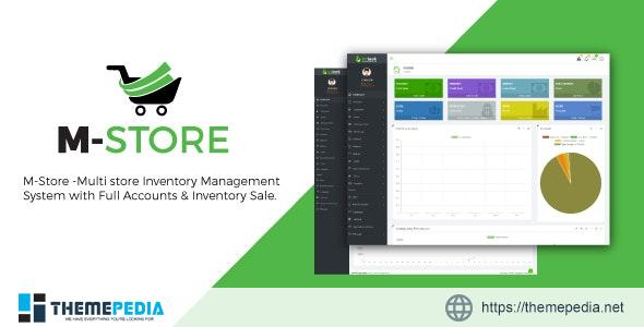 M-Store- Multi-Store Inventory Management System with Full Accounts and installment Sale – [Codecanyon Scripts]