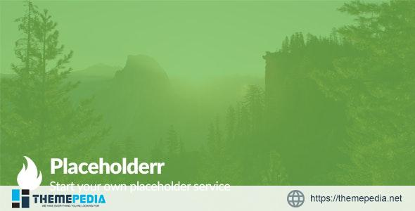 Placeholderr – Create your own placeholding website – [Free Download]